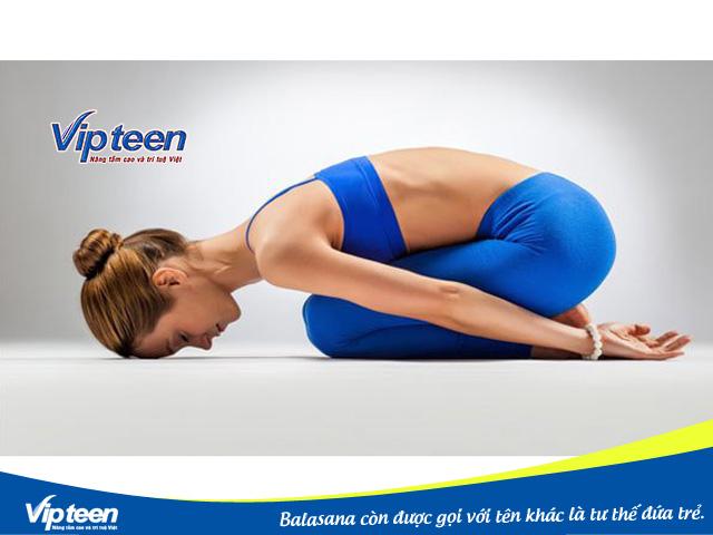Balasana yoga rất tốt cho quá trình lưu thông máu trong cơ thể