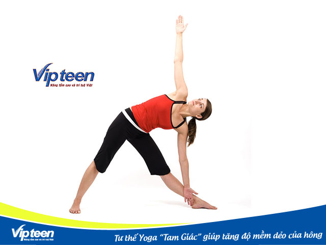 Tư thế tam giác sẽ giúp tăng độ mềm dẻo của hông, chân và chột sống.