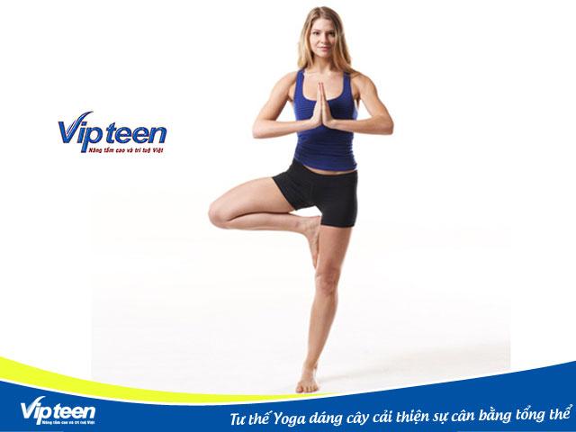 Tư thế Yoga dáng cây giúp cơ thể bạn tăng chiều cao cân bằng