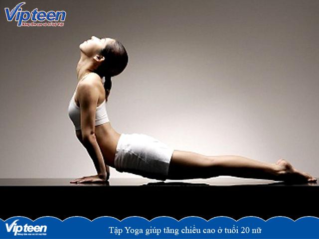 Tập luyện yoga giúp tăng chiều cao ở tuổi 20 nữ