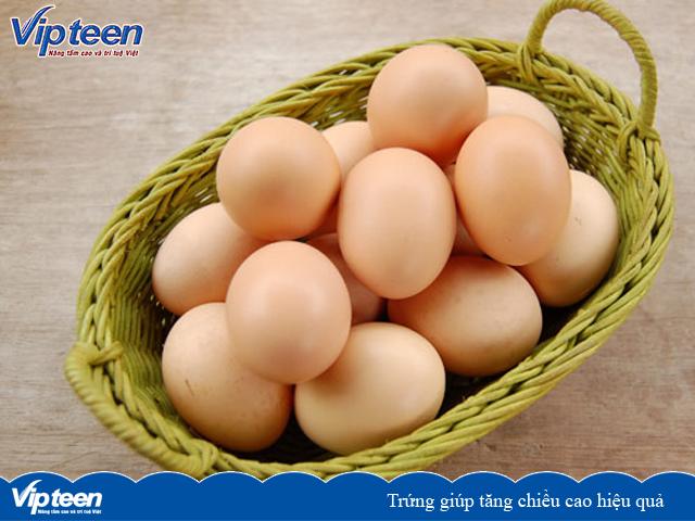 Trứng giúp tăng chiều cao hiệu quả